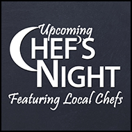 2015 Upcoming Chef's Night events with local chefs