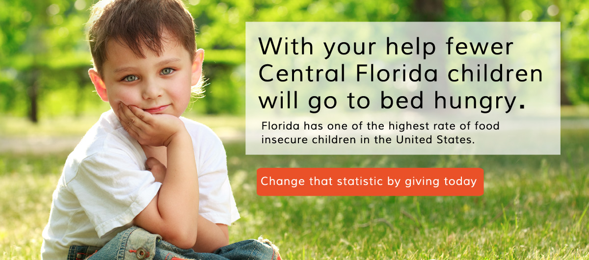 With your help fewer Central Florida children will go to bed hungry