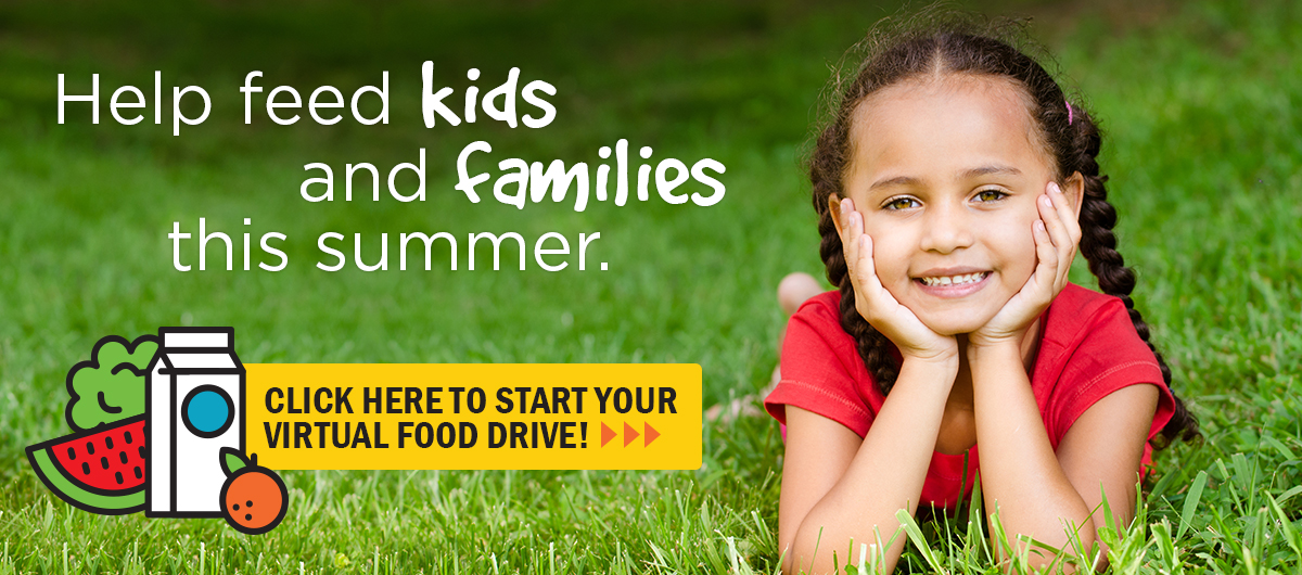 Start your virtual food drive for kids and families this summer