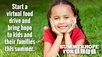 Start a virtual food drive and help feed kids and families this summer