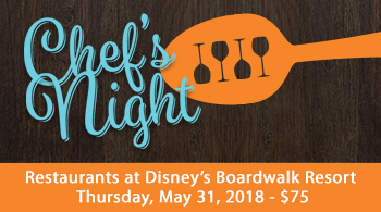 Join us for Chef Night on May 31 with Disney's Boardwalk Resort Chefs