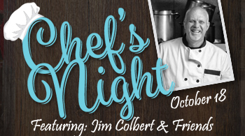 Guest Chef Night with Jim Colbert & Friends