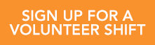 Sign up for a volunteer shift