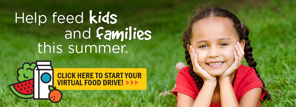 Start a virtual food drive and help kids and families this summer