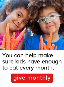 Become a monthly Meal Maker and help kids and families all year long.