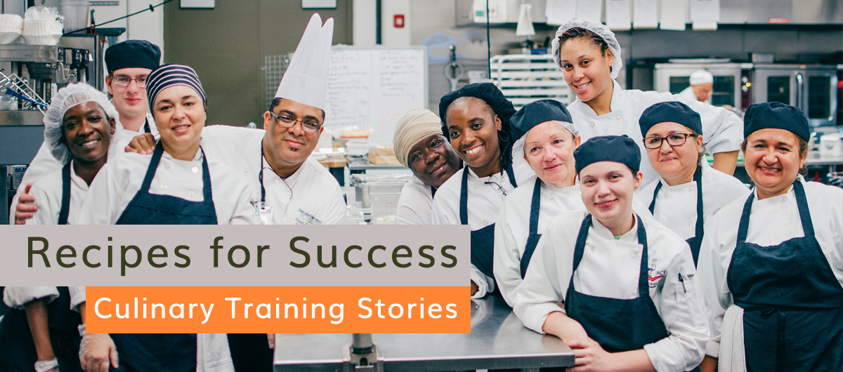 Recipes for Success: Culinary Training Student stories