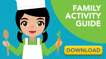 Download our Family Activity Guide